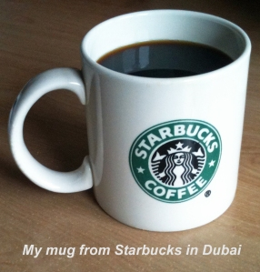 My morning mug from Starbucks in Dubai